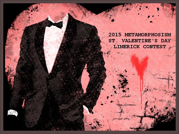 2015 metamorphosism.com St. Valentine's day Limerick contest
